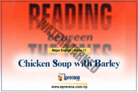 Chicken Soup with Barley by Arnold Wesker (TEXT B) — Class XI Major English